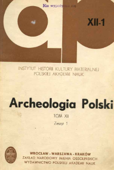 Archeologia Polski. Vol. 12 (1967) No 1, Reviews and discussions