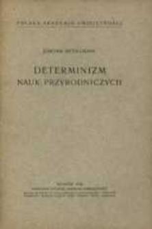 Determinizm nauk przyrodniczych