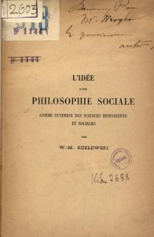 L'idée d'une philosophie sociale : comme synthèse des sciences historiques et sociales