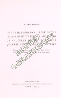 On the mathematical work of the Italian Institute for the Application of Calculus during the first quarter century of its existence : from a lecture given at the Technical High Schools of Vienna and Graz, on 16th and 21st April 1952