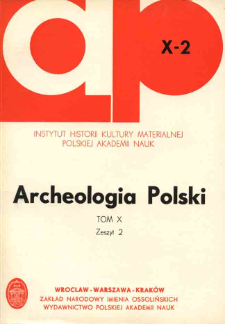 Archeologia Polski. T. 10 (1965) Z. 2, Spis treści
