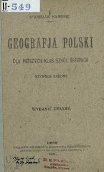 Geografja Polski dla niżyszch klas szkół średnich : stopień średni
