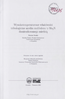 Wysokotemperaturowe właściwości tribologiczne azotku molibdenu ypsilon - Mo2N domieszkowanego miedzią. Rozprawa doktorska