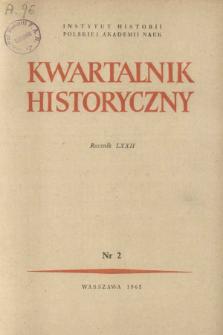 Kwartalnik Historyczny R. 72 nr 2 (1965), In memoriam