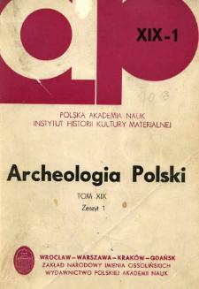 Archeologia Polski. T. 19 (1974) Z. 1, Recenzje