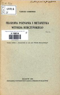 Filozofia poznania i metafizyka Witołda Rubczyńskiego