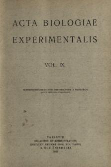 Acta Biologiae Experimentalis. Vol. IX, 1935