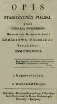 Opis starożytnéy Polski. T. 1