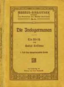 Die Indogermanen : ein Abriss. Tl. 1, Das indogermanische Urvolk