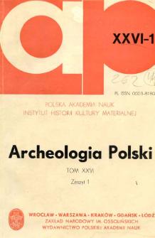 Archeologia Polski T. 26 (1981) Z. 1, Kronika