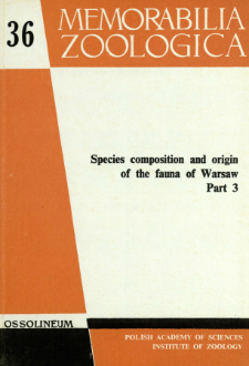 Species composition and origin of the fauna of Warsaw. Pt. 3