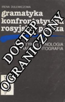 Gramatyka konfrontatywna rosyjsko-polska : fonetyka i fonologia, grafia i ortografia