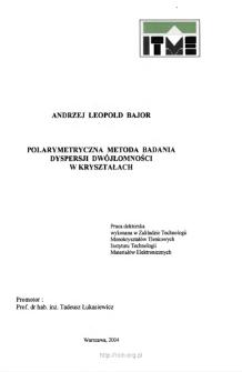 Polarymetryczna metoda badania dyspersji dwójłomności w kryształach = Polarimetric method of birefringence dispersion investigation in crystals