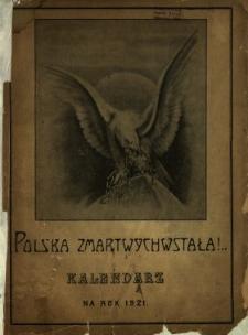 """Kalendarz Illustrowany """"Polska Zmartwychwstała"""" na Rok ..."""