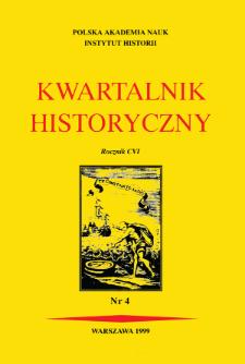 Kwartalnik Historyczny R. 106 nr 4 (1999), Komunikaty
