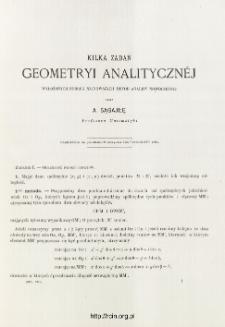 Kilka zadań Geometryi analitycznej wyłożonych podług najnowszych metod analizy nowoczesnej