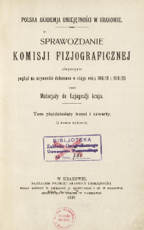 Sprawozdanie Komisji Fizjograficznej T. 53-54 (1918/19 i 1919/20)