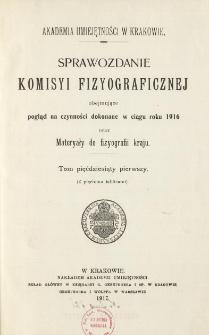 Sprawozdanie Komisji Fizjograficznej T. 51 (1916)