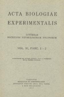 Acta Biologiae Experimentalis. Vol. XI, Fasc. 1-2, 1937