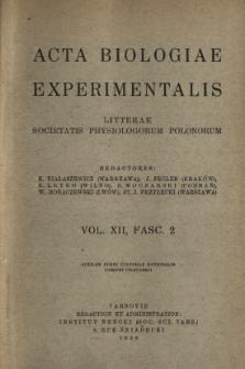 Acta Biologiae Experimentalis. Vol. XII, Fasc. 2