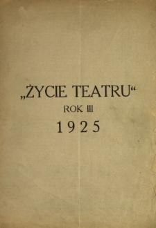 Życie Teatru : tygodnik, poświęcony polskiej kulturze teatralnej 1925 N.1-49