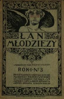 Łan Młodzieży : dwutygodnik kształcącej się młodzieży szkolnej 1908 N.3-10