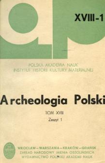 Archeologia Polski. Vol. 18 (1973) No 1, Reviews and discussion