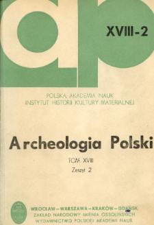 Archeologia Polski. Vol. 18 (1973) No 2, Reviews and discussion