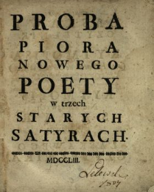Proba Piora Nowego Poety w trzech Starych Satyrach