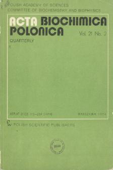 Acta biochimica Polonica, Vol. 21, No. 2, 1974