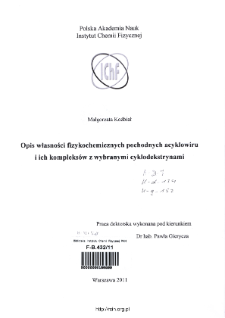 Opis własności fizykochemicznych pochodnych acyklowiru i ich kompleksów z wybranymi cyklodekstrynami