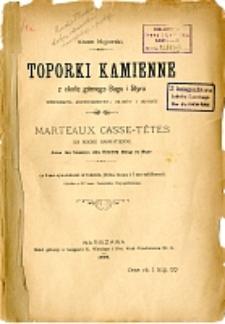 Toporki kamienne z okolic górnego Bugu i Styru : monografia archeologiczna okazów i okolicy