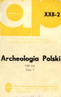 Archeologia Polski. Vol. 22 (1977) No 2, Reviews