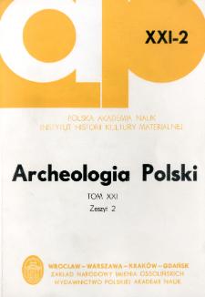 Archeologia Polski. T. 21 (1976) Z. 2, Recenzje