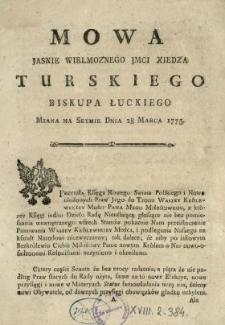 Mowa Jasnie Wielmoznego Jmci Xiedza Turskiego Biskupa Łuckiego Miana Na Seymie Dnia 28. Marca 1775