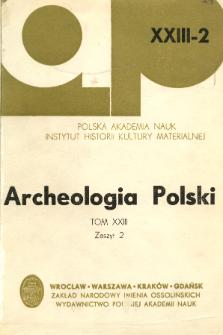 Archeologia Polski. T. 23 (1978) Z. 2, Spis treści