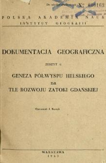Geneza Półwyspu Helskiego na tle rozwoju Zatoki Gdańskiej