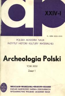 Archeologia Polski. Vol. 24 (1980) No 1, Spis treści