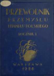 Przewodnik Przemysłu i Handlu Polskiego R. 1 (1926)