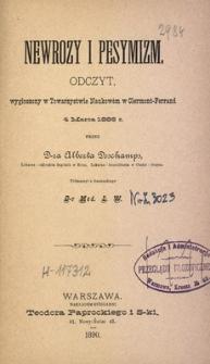 Newrozy i pesymizm : odczyt wygłoszony w Towarzystwie Naukowem w Clermont-Ferrand 4 marca 1886 r.