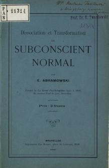 Dissociation et transformation du subconscient normal