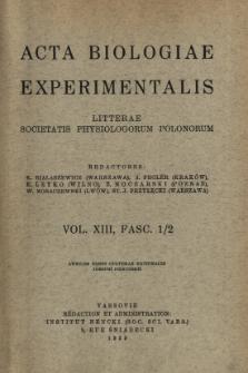 Acta Biologiae Experimentalis, Vol. XIII, Fasc. 1/2, 1939