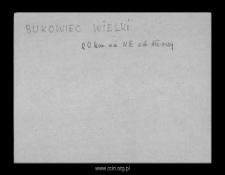 Bukowiec Wielki. Kartoteka powiatu mławskiego w średniowieczu. Kartoteka Słownika historyczno-geograficznego Mazowsza w średniowieczu