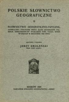 Słownictwo geograficzno-fizyczne, uchwalone i polecone przez Zjazd Geografów Polskich zorganizowany staraniem Tow. Naucz. Szkół Wyższych w Krakowie 1922 roku