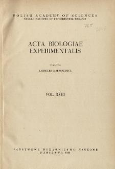 Acta Biologiae Experimentalis. Vol. XVIII, 1958