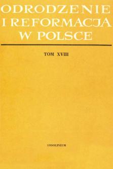 Odrodzenie i Reformacja w Polsce T. 18 (1973), Strony tytułowe, Spis treści