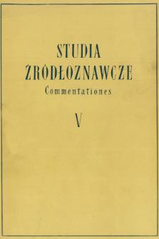 Studia Źródłoznawcze = Commentationes. T. 5 (1960), Strony tytułowe, Spis treści
