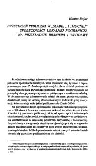 """Przestrzeń publiczna w """"słabej"""" i """"mocnej"""" społeczności lokalnej pogranicza - na przykładzie Braniewa i Włodawy"""