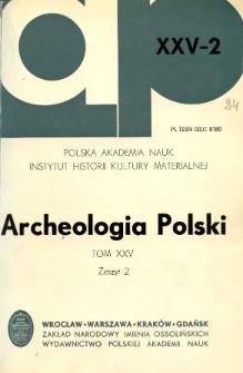 Archeologia Polski T. 25 (1980) Z. 2, Spis treści
