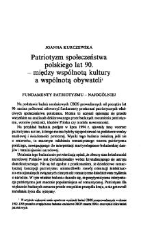 Patriotyzm społeczeństwa polskiego lat 90. - między wspólnotą kultury a wspólnotą obywateli